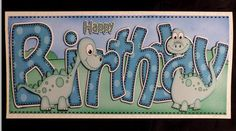 Card Gallery - Large DL BIRTHDAY Denis Dinosaur Card & 3D decoupage