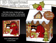 **COMING SOON** -  This lovely Christmas Milk Carton Gingerbread House Treat Box Mini Kit will be available here within 2 hours - http://www.craftsuprint.com/carol-clarke/?r=380405