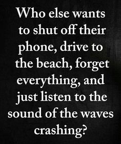 i think i will do that to open up my birthday! Last year i was partying, this year I will be healing! Great Quotes, Quotes To Live By, Me Quotes, Inspirational Quotes, Beach Quotes And Sayings Inspiration, Hand Quotes, Motivational Quotes, Simple Quotes, Crush Quotes
