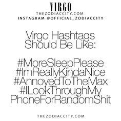 Zodiac Virgo Hashtags! TheZodiacCity.com - For more zodiac fun facts, clickhere.