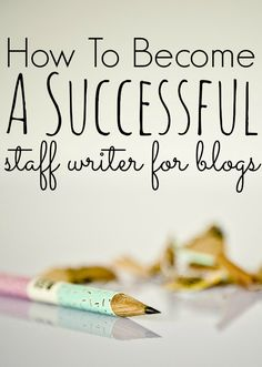 How To Become A Successful Staff Writer for Blogs. If you are interested in becoming a staff writer for blogs, I highly recommend you read this post. There are some great tips in here!