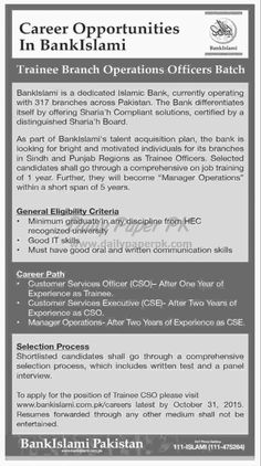 Banking Jobs 2015 Career Opportunities Bank Islami Trainee Branch Operation Officers Batch For #jobs detail and how to apply: #paperpk http://www.dailypaperpk.com/jobs/242731/banking-jobs-2015-career-opportunities-bank-islami-trainee-branch-operation-officers-batch