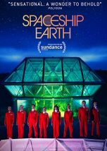 """SPACESHIP EARTH - Documentary Mania: """"The true, stranger-than-fiction, adventure of eight visionaries who in 1991 spent two years quarantined inside of a self-engineered replica of Earth Spaceship Earth, Watches Online, Documentaries, Fiction, Culture, Adventure, Movie Posters, Film Poster, Popcorn Posters"""