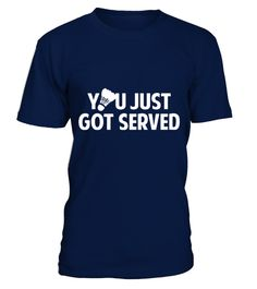 # Badminton   You Just Got Served T shirt best sport team player gift .  HOW TO ORDER:1. Select the style and color you want: 2. Click Reserve it now3. Select size and quantity4. Enter shipping and billing information5. Done! Simple as that!TIPS: Buy 2 or more to save shipping cost!This is printable if you purchase only one piece. so dont worry, you will get yours.Guaranteed safe and secure checkout via:Paypal | VISA | MASTERCARD