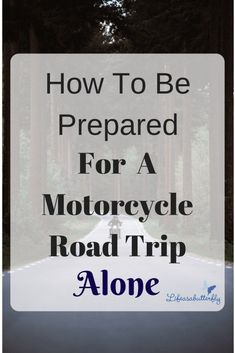 How to be Prepared for a Motorcycle Road Trip Alone Motorcycle Tips, Motorcycle Camping, Motorcycle Touring, Best Travel Sites, Travel Tips, Touring Motorcycles, Triumph Motorcycles, Custom Motorcycles, Cabin Crew Jobs