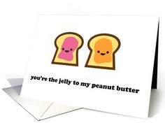 Youre the Jelly to My Peanut Butter card (748251) by Imaginary Story