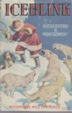 Iceblink RUTHERFORD MONTGOMERY Hardcover 1111- Love the cover art