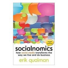 Socialnomics - How Social Media Transforms the Way We Live and Do Business This book has great insights on how to grow your business with social marketing. How to increase sales while cutting your marketing costs. A must read! Power Of Social Media, Social Media Video, Social Media Marketing Books, Marketing Strategies, Marketing Plan, Affiliate Marketing, Internet Marketing, Great Books, My Books