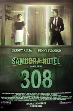 """308 (Jose Poernomo) • 5 Juni 2013 • Judul semulau """"Samudra Hotel"""" kemudian diganti karena diprotes oleh pihak yang berkeberatan melalui pengacara Hotman Paris Hutapea"""