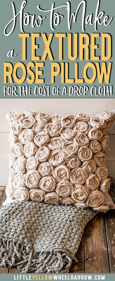 How to make a beautifully textured pillow with a simple hardware store drop cloth. Sewing projects, hand sewing, budget home decor projects.