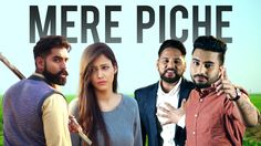 Mere Piche (Full Video) | Monty & Waris | Latest Punjabi Song 2016