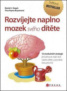 Rozvíjejte naplno mozek svého dítěte - Daniel J. Daniel J, Thriller, Mario, Roman, Books, Fictional Characters, Literatura, Autism, Carnavals