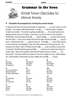 Grammar in the News, 'Small Town Decides to Move Away', Grammar Focus Mixed (includes comparatives) http://www.allthingsgrammar.com/shishmaref.html