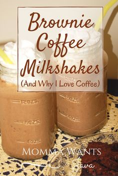 On National Coffee Day we celebrate the wonder that is coffee. I'll also share a recipe for Brownie Coffee Milkshakes, and tell you why I love coffee.