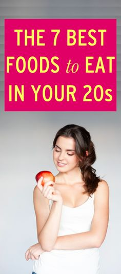 The seven most important foods to eat in your 20s. They all boost your health and fill you up, without adding to your grocery store bill. via @Bustle.com
