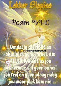 Christian Poems, Christian Messages, Evening Quotes, Psalm 1, Goeie Nag, Afrikaans Quotes, Morning Inspirational Quotes, Thank You Lord, Sleep Tight