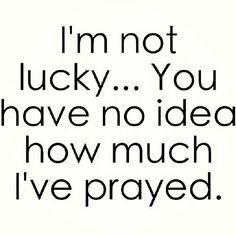 you have no idea.