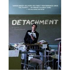 A Tribeca Film. Adrien Brody (in his most acclaimed performance since THE PIANIST), Marcia Gay Harden & Christina Hendricks star in this award-winning drama about teachers and students in a troubled high school. From the director of AMERICAN HISTORY X. Adrien Brody, Christina Hendricks, Detachment Movie, Blythe Danner, American History X, Hurt Locker, Amazon Instant Video, Drama, Substitute Teacher