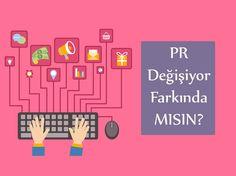 PR Değişiyor Farkında Mısınız? #BrandingTürkiye #BütünleşikPazarlama #MürselFerhatSağlam #Reklam #DijitalPazarlama #Girişimcilik #PR #Değişim #DijitalPR #4P #Pazarlama