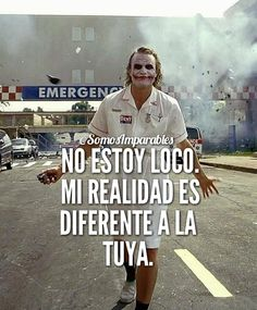 Joker Frases, Joker Quotes, Famous Quotes, Best Quotes, Sargento, Sad Texts, Spanish Humor, Good Morning Messages, Sarcasm Humor