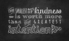 So be intentional about being kind