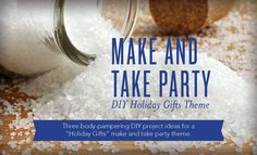 Make and Take Party: DIY Holiday Gifts Theme | Young Living Blog