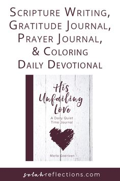 Looking for month long Scripture Writing plan? This journal includes space for scripture writing, daily gratitude list and more. A collection of verses and quotes all about God's love for you. Daily Scripture, Daily Devotional, Writing Plan, Coping Mechanisms, Stress Management, Gods Love, Gratitude, Anxiety, Verses