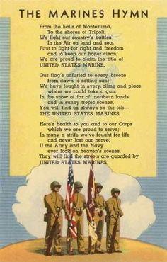 Although the Marines' Hymn made an appearance around the it didn't have an official version until when Commandant of the Marine Corps Maj. John A. Lejeune authorized the hymn as we know it. my BFF Marine Tattoo, Once A Marine, Marine Mom, Marine Life, Us Marines, Marine Corps Hymn, Marine Corps Boot Camp, Marine Corps Birthday, Military Love