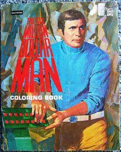 Check out The Six Million Dollar Man Lee Majors Coloring Book Vintage Rand McNally 1977  http://www.ebay.com/itm/Six-Million-Dollar-Man-Lee-Majors-Coloring-Book-Vintage-Rand-McNally-1977-/151577864871?roken=cUgayN&soutkn=2u5tgA via @eBay