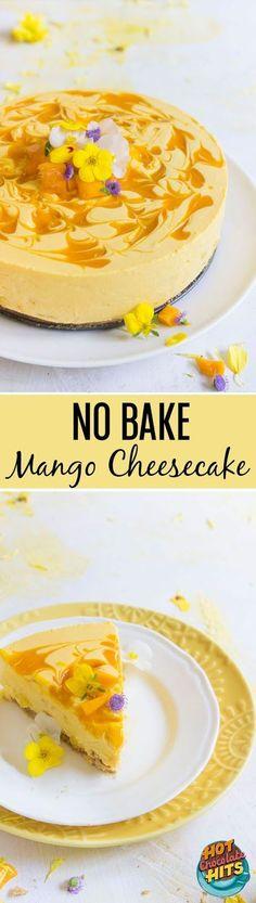 NO-BAKE MANGO CHEESECAKE   Recipes Diaries