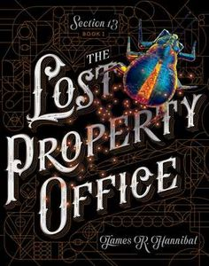 Baking Bookworm reviews: THE LOST PROPERTY OFFICE by James R Hannibal. The first book in a new middle-school adventure series that has magic, historical fiction and even a Steampunk element.  My full, spoiler-free review is on my blog now. www.thebakingbookworm.blogspot.ca