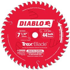 Trex/Diablo saw blade.    The first saw blade designed with the efficiency, longevity and precision to cut composite materials.