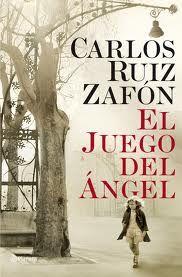 """""""El juego del ángel"""" de Carlos Ruiz Zafón. Segunda entrega de la colección de El cementerio de los libros olvidados."""