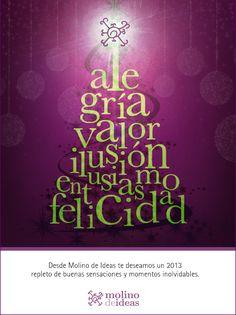 Como ya sabéis, nos encanta la lengua, por eso compartimos con vosotros nuestra selección de palabras molineras para el nuevo año: Alegría, valor, ilusión, entusiasmo, felicidad... Gracias por acompañarnos. ¡Felices fiestas a todos!