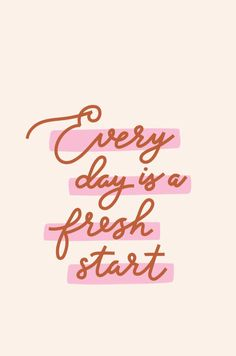 Every Day is a Fresh Start - words of wisdom - quotes - quotes to live by -quotes deep - quotes about strength - quotes inspirational - words of encouragement - self love quotes - self care quotes -inspirational quotes about life inspiration quotes - Inspirational Words Of Encouragement, Words Of Wisdom Quotes, Self Love Quotes, Happy Quotes, Positive Quotes, Quotes To Live By, Motivational Quotes, Quotes Inspirational, Deep Quotes