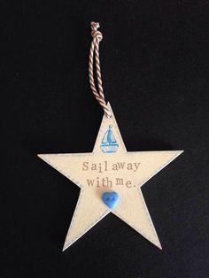 Items similar to Sail away with me keepsake star plaque. on Etsy Sail Away, Hand Stamped, Sailing, My Etsy Shop, Hand Painted, Stars, Candle, Star