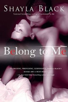 """Read """"Belong to Me"""" by Shayla Black available from Rakuten Kobo. An FBI analyst goes undercover and gets in over her head in this Wicked Lovers novel from New York Times bestselling aut. Sylvia Day, Maya Banks, Best Seller Libros, Shayla Black, Books To Read, My Books, Book Authors, Romance Books, Great Books"""
