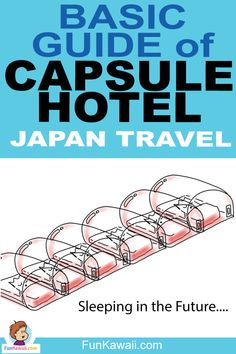 Space Guide Wanna try Capsule Hotels? They are very unique, completely different than normal hotels. Advice from Tokyo native, me, let's go through this basic guide of Capsule Hotels! Tokyo Guide, Japan Guide, Tokyo Japan Travel, Japan Travel Guide, Capsule Hotel Japan, Tokyo Holidays, Japan Travel Photography, Japan Facts, Japan With Kids