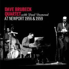 Paul Desmond - Brubeck/Desmond: At Newport: 1956 & 1959