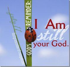 Daily Reminder: God is still YOUR God. via @GodsReminders