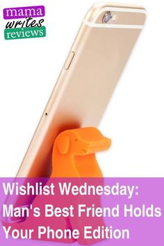 It's Wishlist Wednesday time! This one is a real cutie: a dog that holds your phone! Dog Gifts, Gifts For Dad, Mans Best Friend, Best Friends, About Me Blog, Hold You, Christmas Activities, Subscription Boxes, Mom Blogs