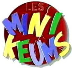 Les Minikeums <3