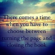 It's taken me awhile, but I'm learning that letting go of the past is a good thing. It doesn't mean forgetting, it means moving on- You can't enjoy the present when you're stuck in the past.
