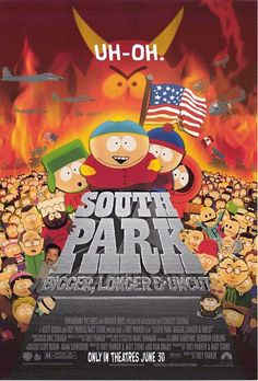South Park: Bigger Longer & Uncut. The obys of South Park make it to the big screen in this irreverent Musical about Satan's attempt to come to earth. Will the boy be able to stop him? 4 of 5