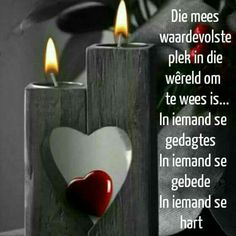 Goeie Nag, Goeie More, Afrikaans Quotes, Good Morning Greetings, Positive Thoughts, Friendship Quotes, Things To Think About, Wisdom, Positivity