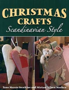 Brighten up your home and create #handmade #gifts with an appealing #Scandinavian flair.  In this book, you will find instructions and full-size patterns for fifty easy-to-make #Christmas #crafts: #wreaths, #ornaments, #stockings, angels, pillows, gift wrap. Greeting #cards, wall hangings, and more, as well as a few traditional edible treats. Includes gift ideas, instruction in simple sewing techniques, and inspiration for displaying projects.