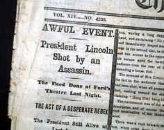 "Abraham Lincoln Assassination 1st Report NY Times Newspaper. ""...It was found that the President had been shot through the head and some of the brain was oozing out...The President was in a state of syncope, totally insensible and breathing slowly...the parting of his family with the dying President is too sad for description..."""