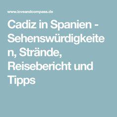 Cadiz in Spanien - Sehenswürdigkeiten, Strände, Reisebericht und Tipps