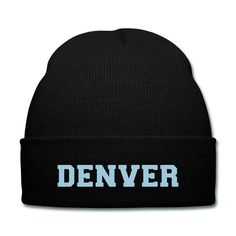 Graphic available in 23 colors!Denver knit cap. The hat is easy to wear and just as easy to stow away in your pocket or bag. One size fits all. 100% acrylic.Customize it with:- Your favorite team- Your school, college or university- Your business name or logo- Your graphics and photos- Your favorite color- Your flag or emblem- Your house of worship- Your cause/philosophy- Your charity fundraiser event- Your organization or club- Your sense of humor- Your creativity!