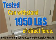 Tested Can withstand 1950 pounds of direct force. Tested by Engineering School Kettering Iniversity, Flint, Michigan
